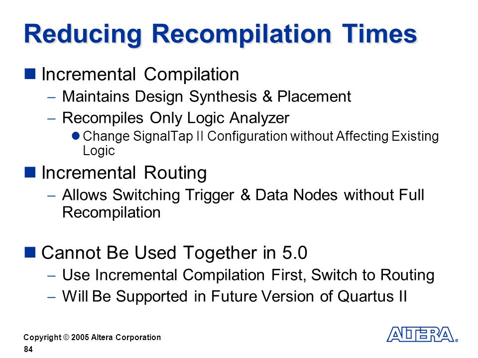 Reducing Recompilation Times