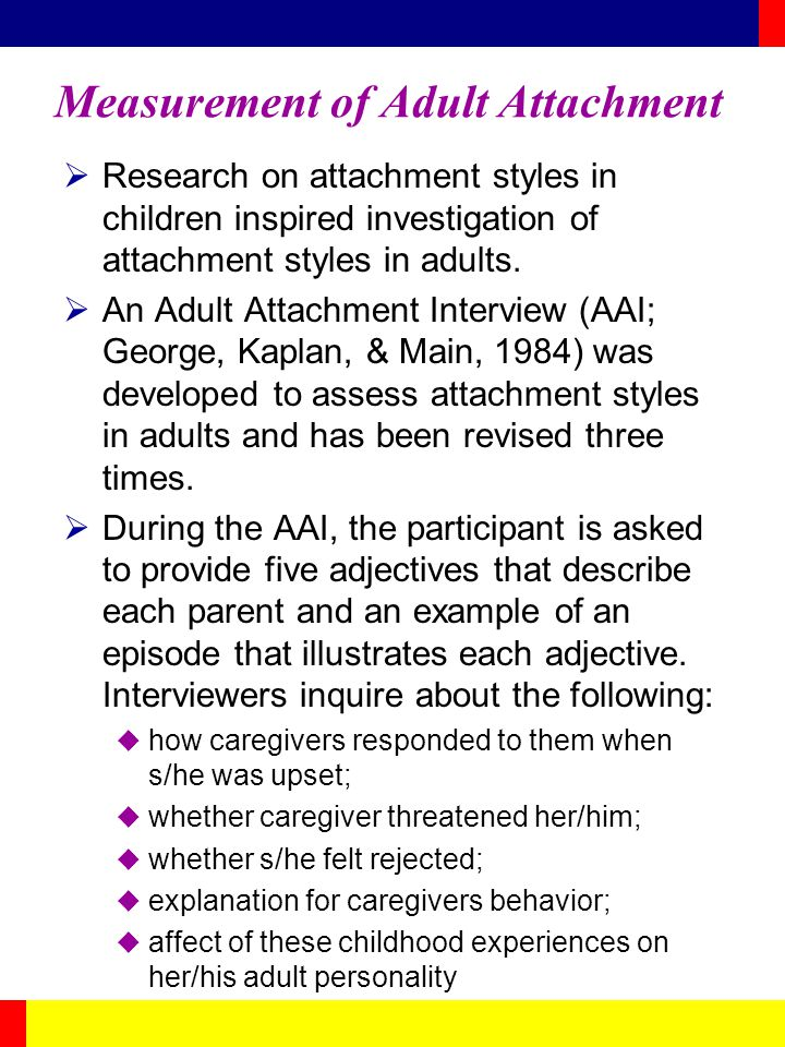 Measurement of Adult Attachment