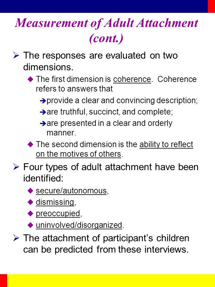 Measurement of Adult Attachment (cont.)