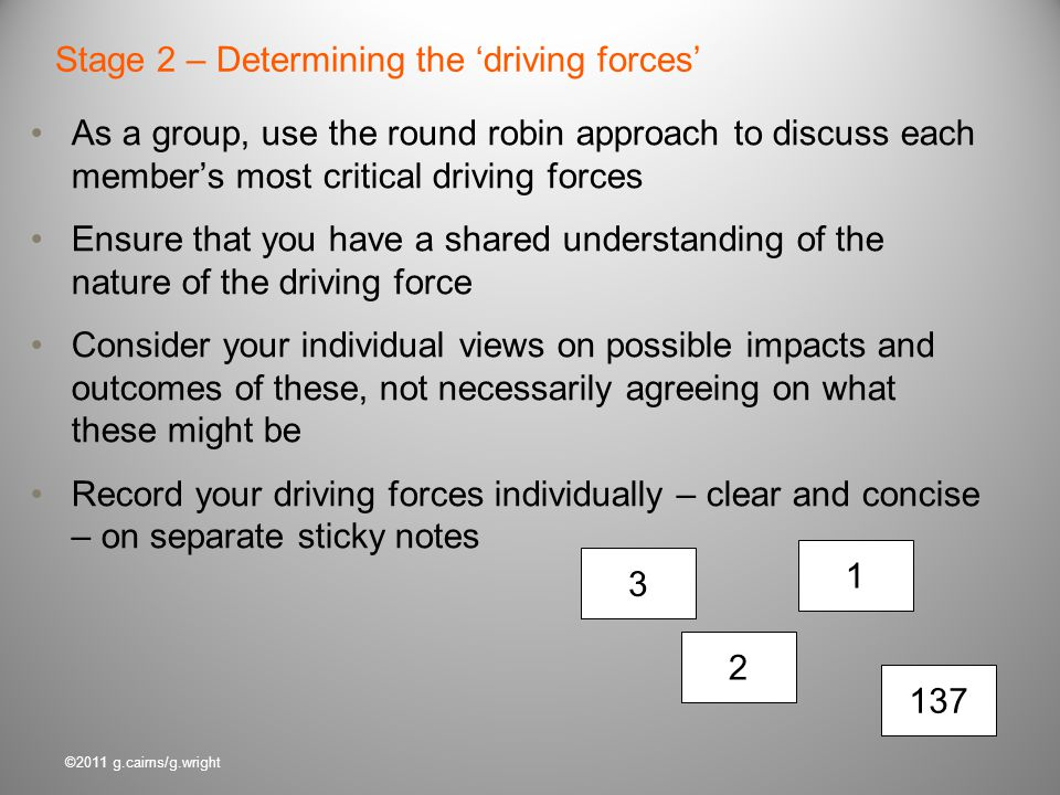 Stage 2 – Determining the 'driving forces'