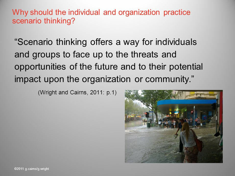 Why should the individual and organization practice scenario thinking