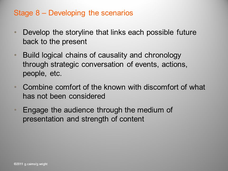 Stage 8 – Developing the scenarios