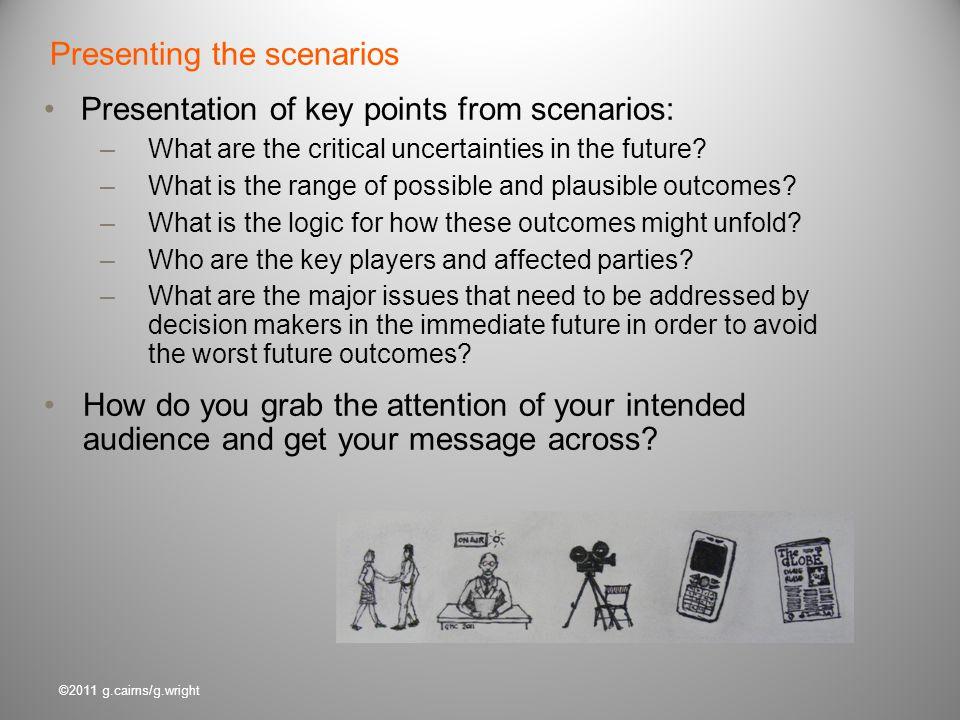 Presenting the scenarios