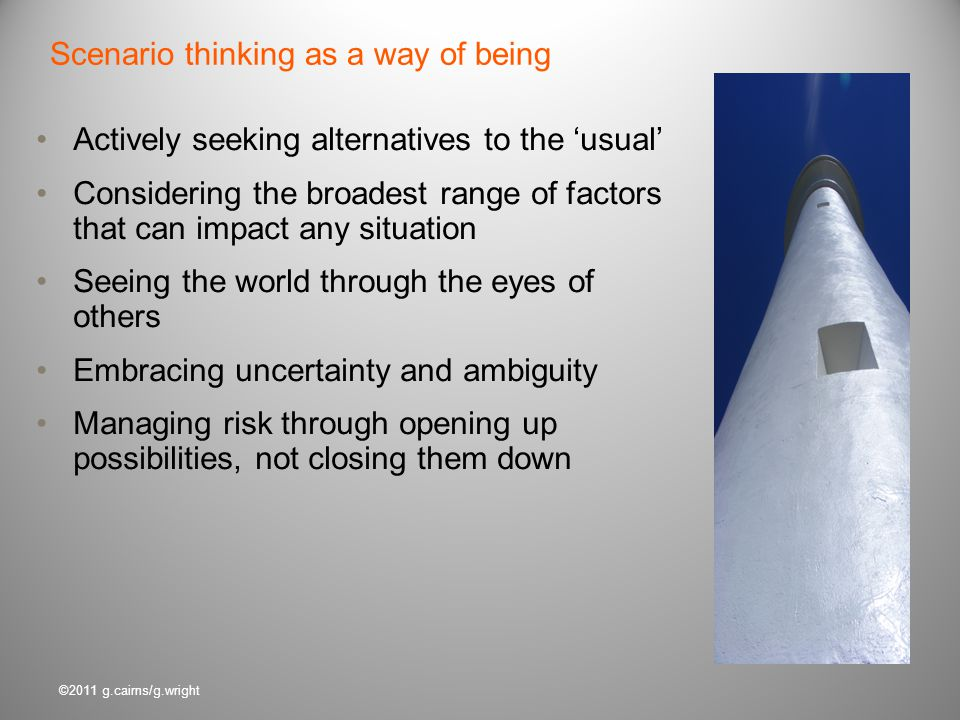 Scenario thinking as a way of being