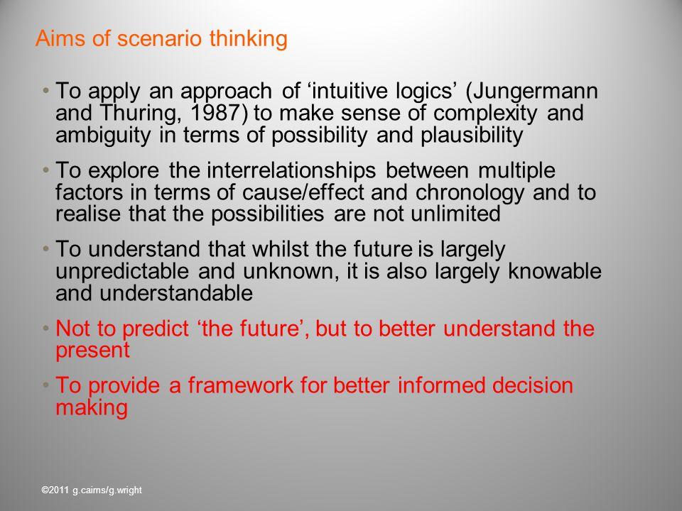 Aims of scenario thinking
