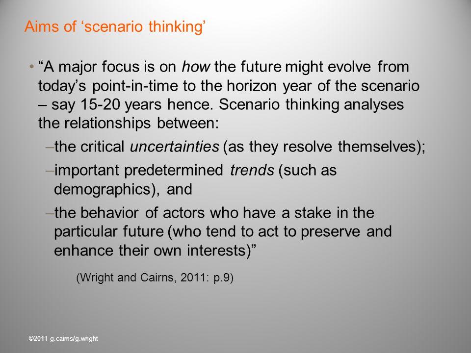 Aims of 'scenario thinking'