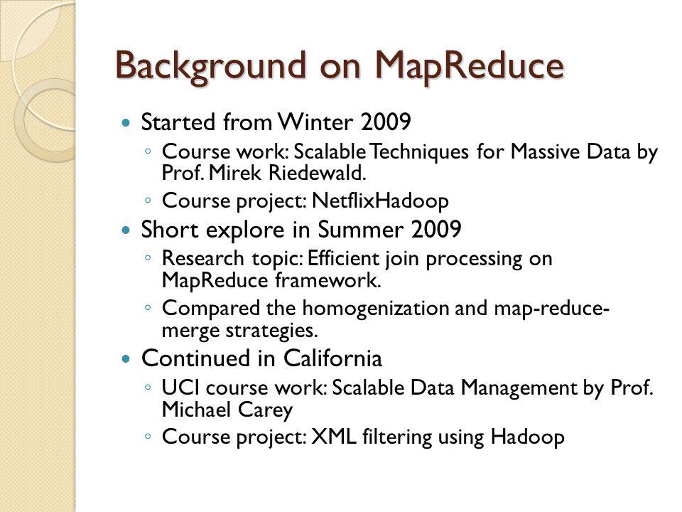 Background on MapReduce