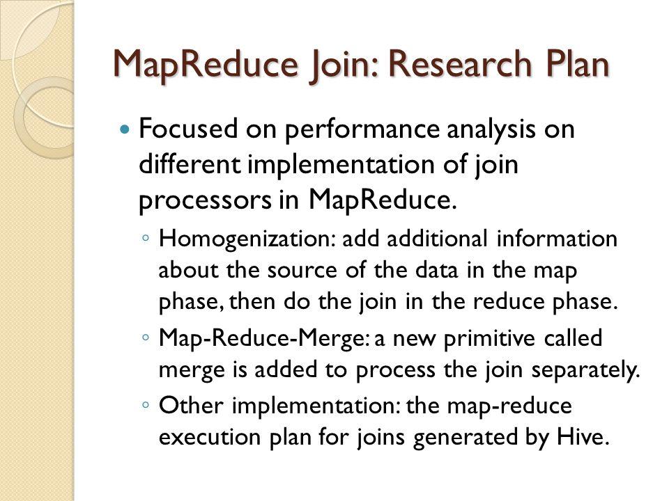 MapReduce Join: Research Plan