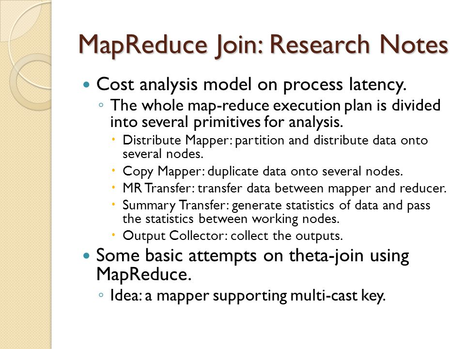 MapReduce Join: Research Notes