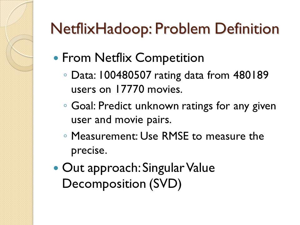 NetflixHadoop: Problem Definition