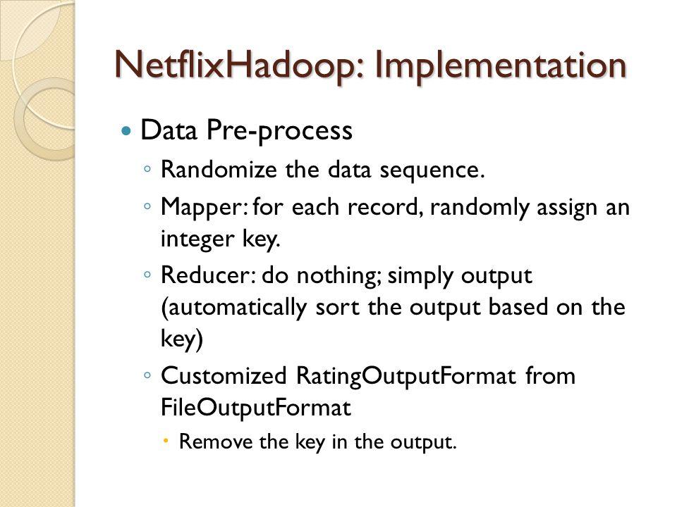 NetflixHadoop: Implementation