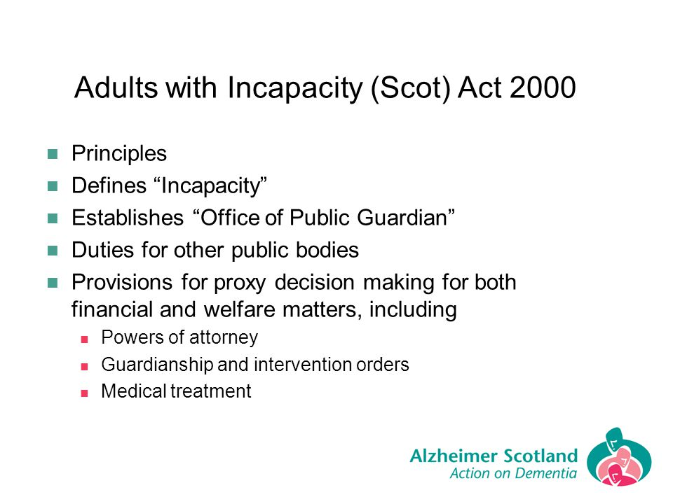 Adults with Incapacity (Scot) Act 2000