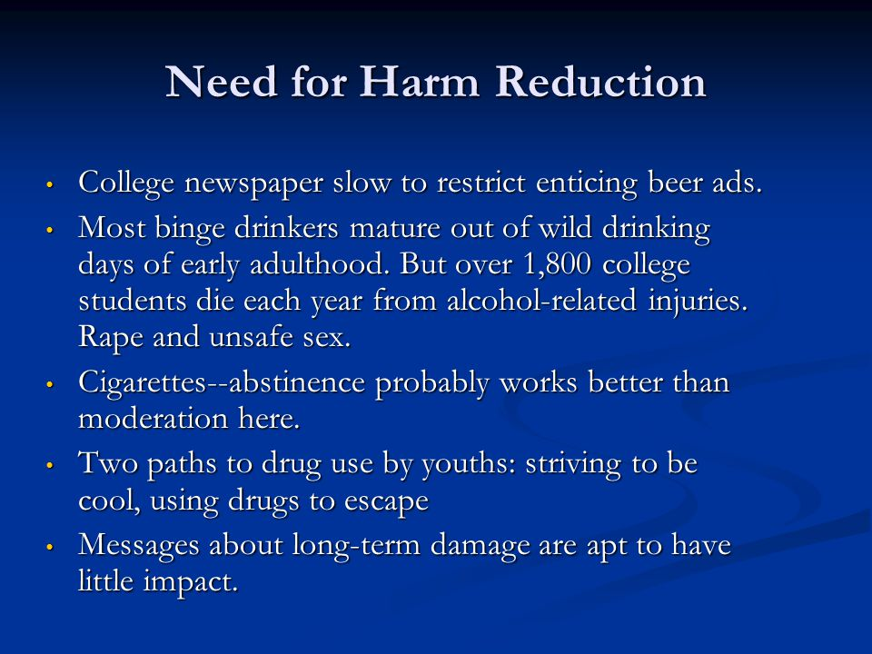 Need for Harm Reduction