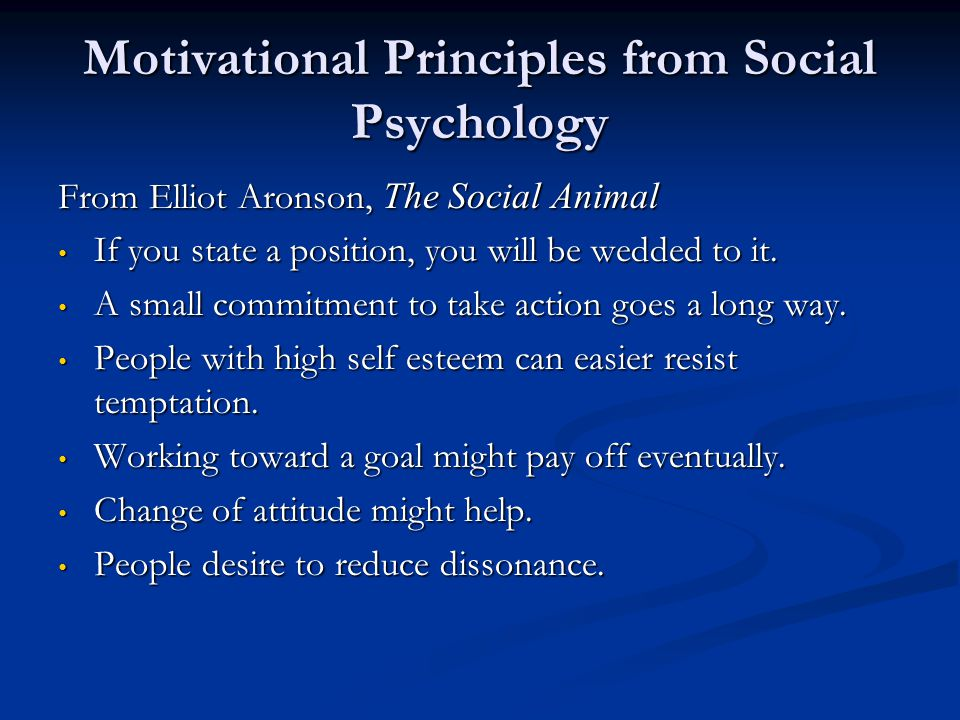 Motivational Principles from Social Psychology