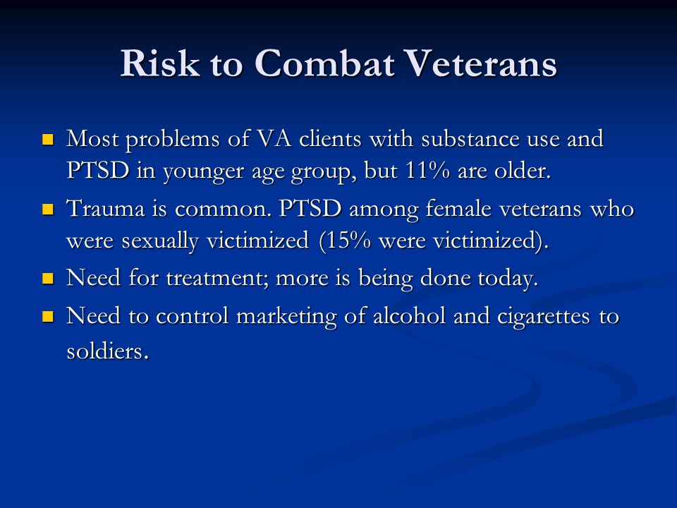 Risk to Combat Veterans