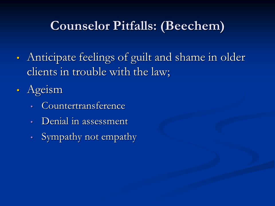 Counselor Pitfalls: (Beechem)