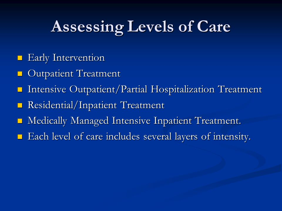 Assessing Levels of Care
