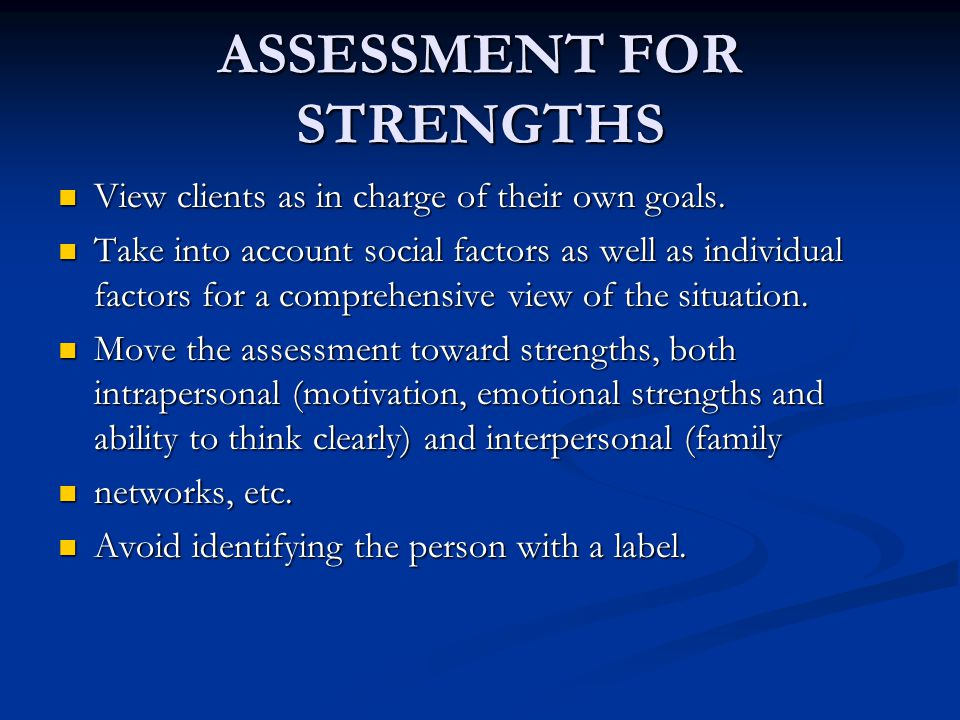 ASSESSMENT FOR STRENGTHS