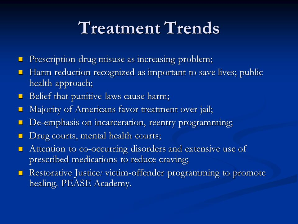 Treatment Trends Prescription drug misuse as increasing problem;