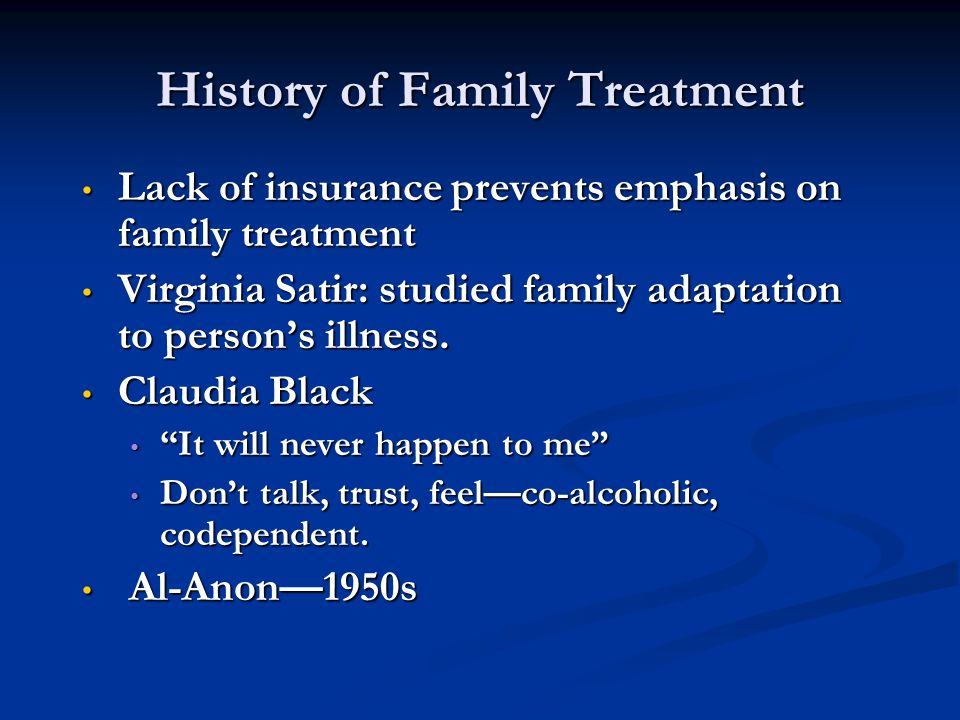 History of Family Treatment