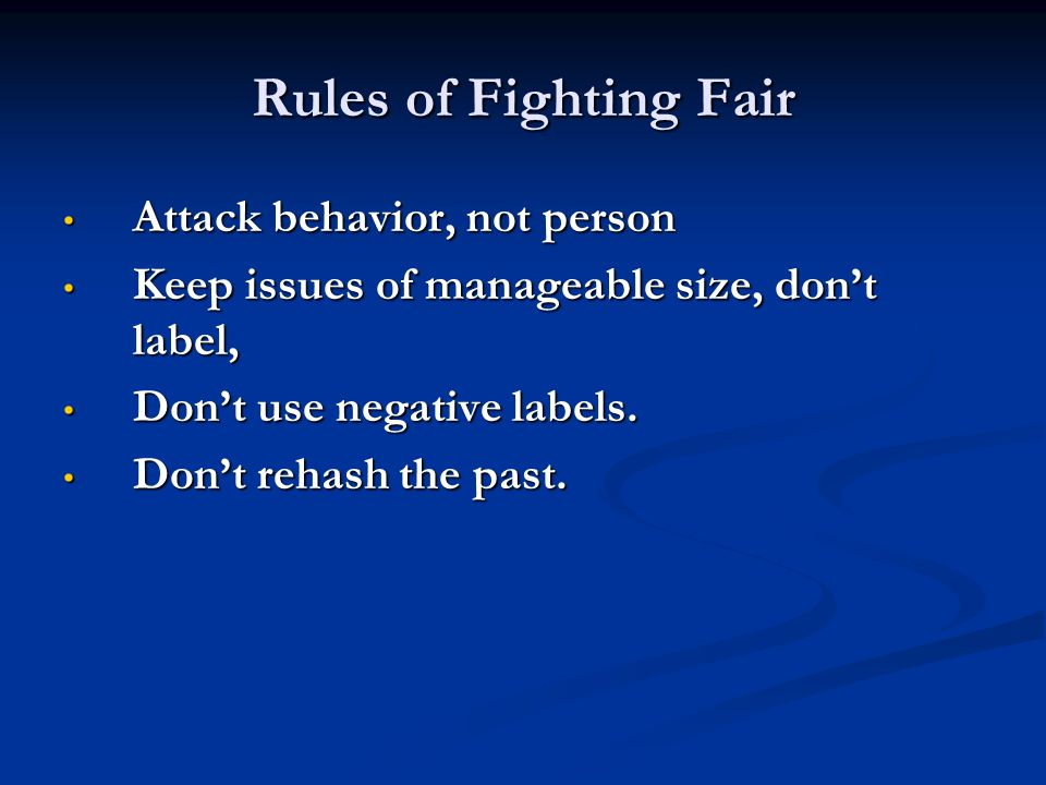 Rules of Fighting Fair Attack behavior, not person