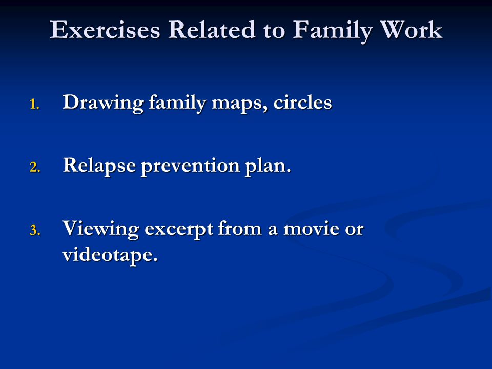 Exercises Related to Family Work