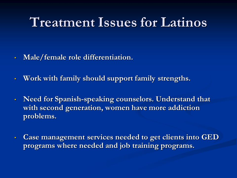 Treatment Issues for Latinos