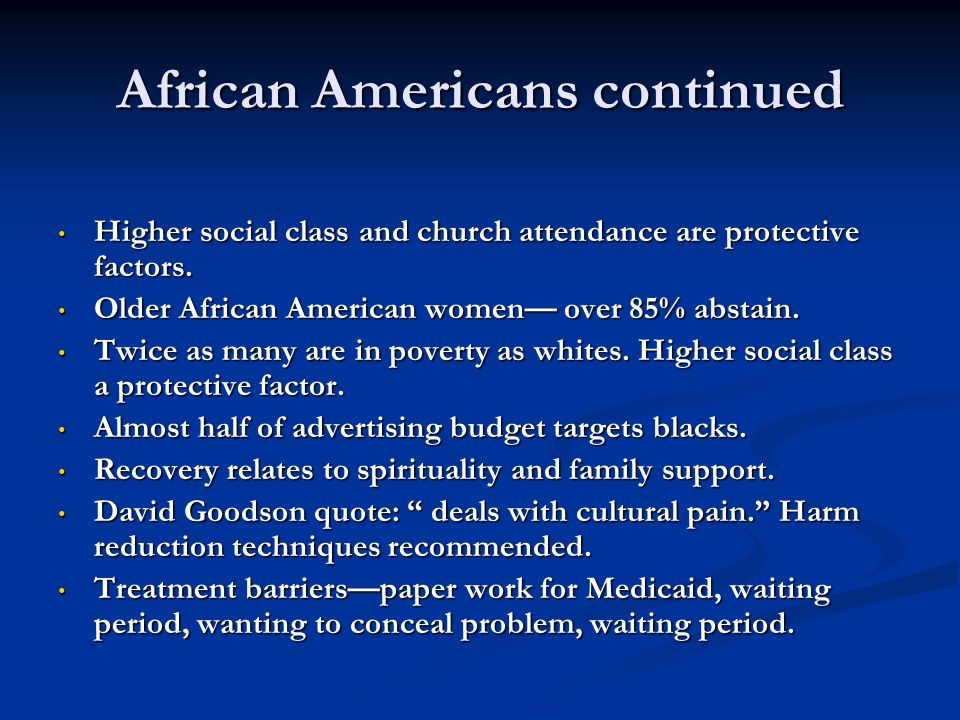 African Americans continued