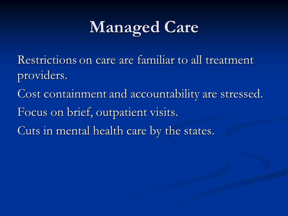 Managed Care