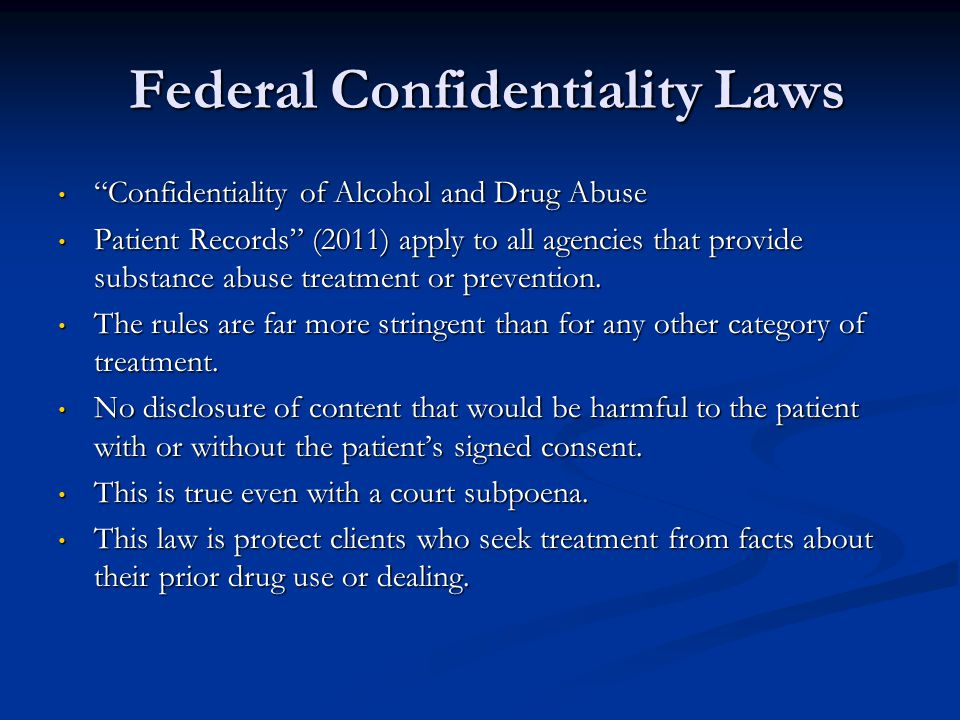 Federal Confidentiality Laws
