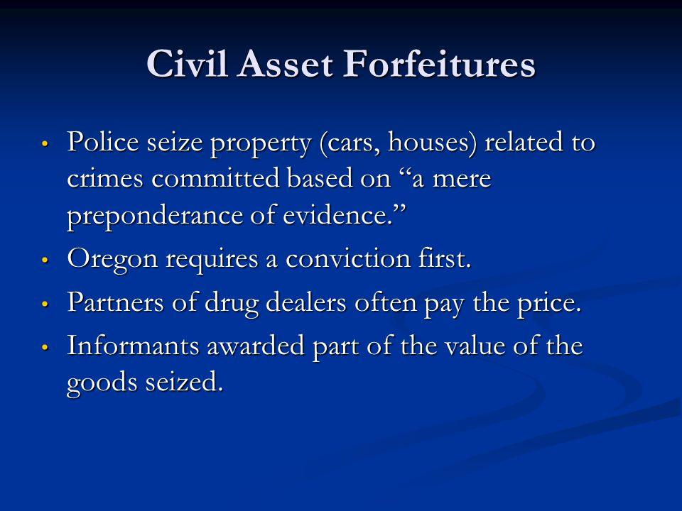 Civil Asset Forfeitures
