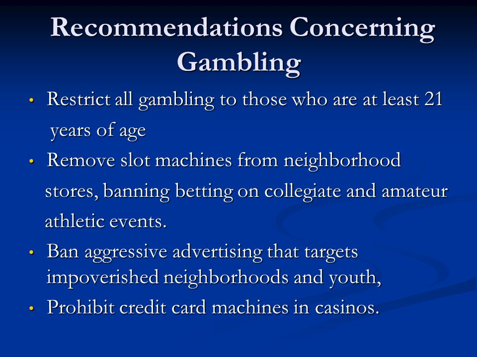 Recommendations Concerning Gambling