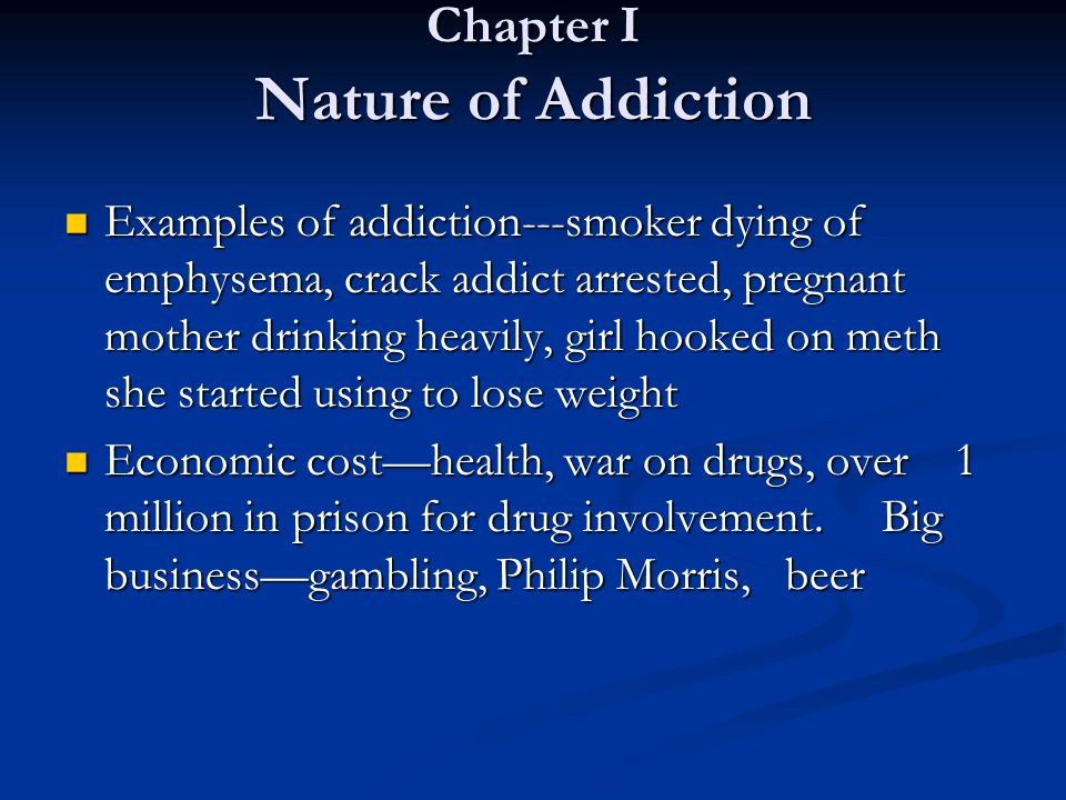 Chapter I Nature of Addiction
