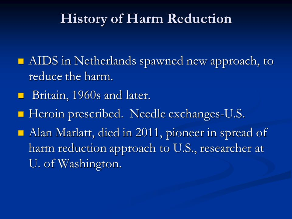History of Harm Reduction