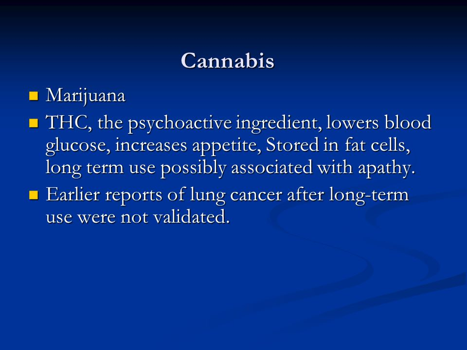 Cannabis Marijuana.