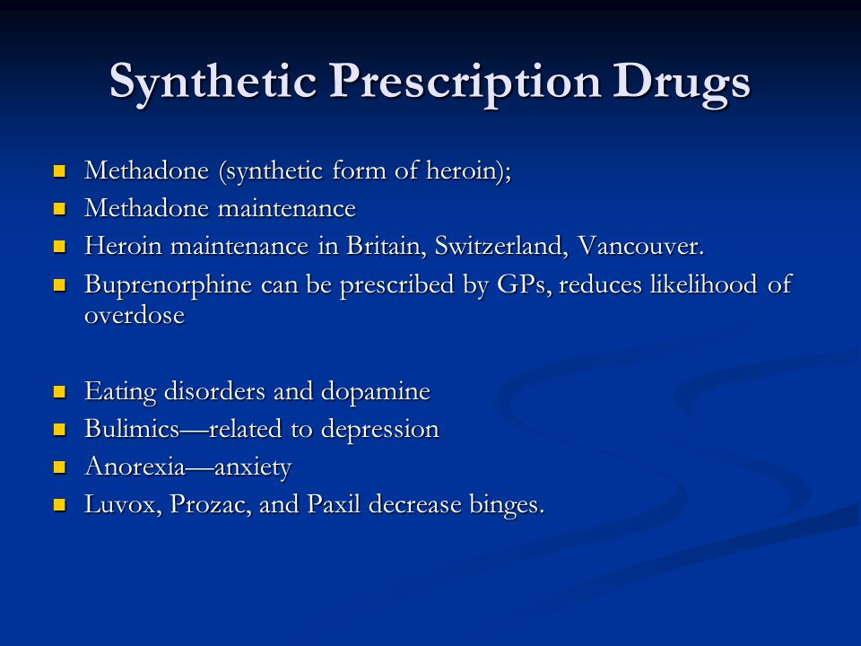 Synthetic Prescription Drugs
