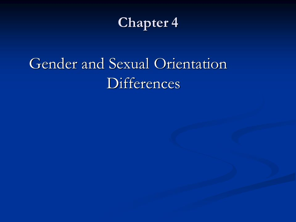 Gender and Sexual Orientation Differences