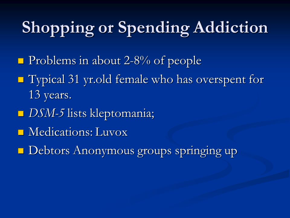 Shopping or Spending Addiction