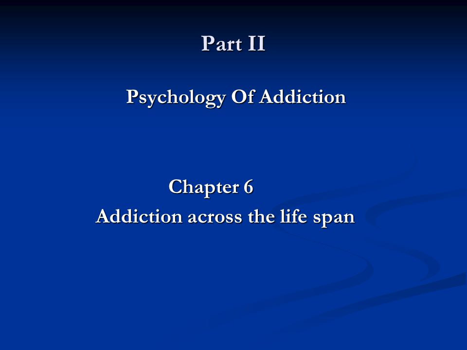 Psychology Of Addiction