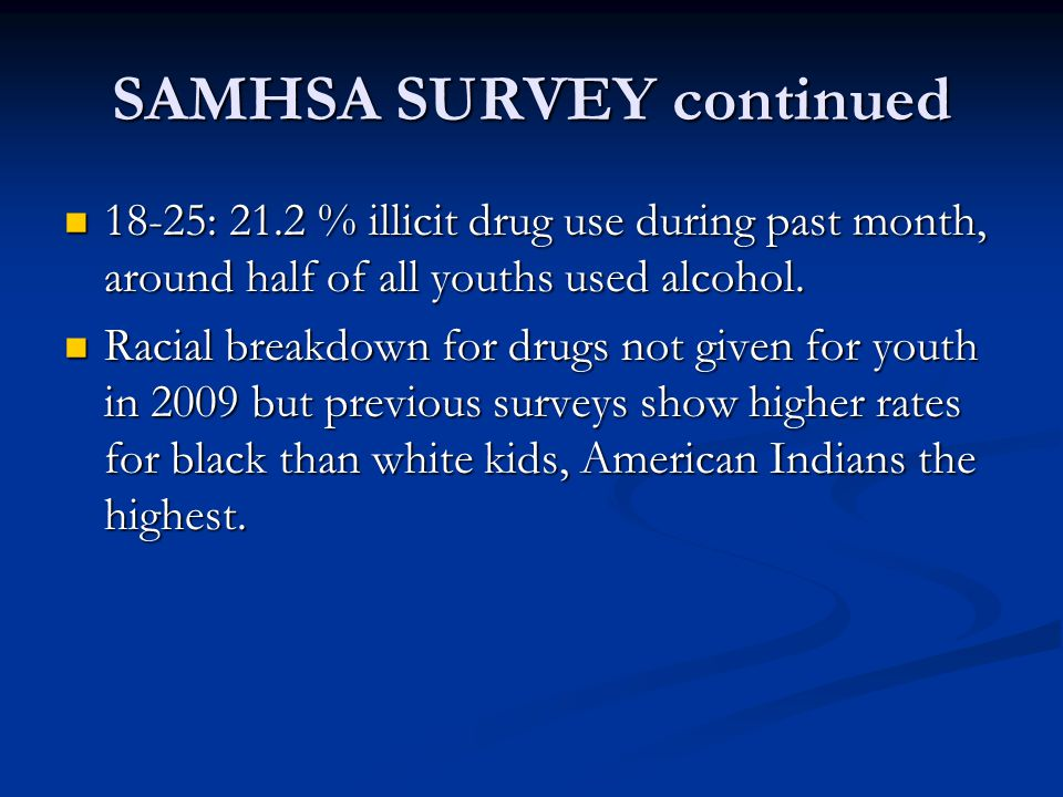 SAMHSA SURVEY continued