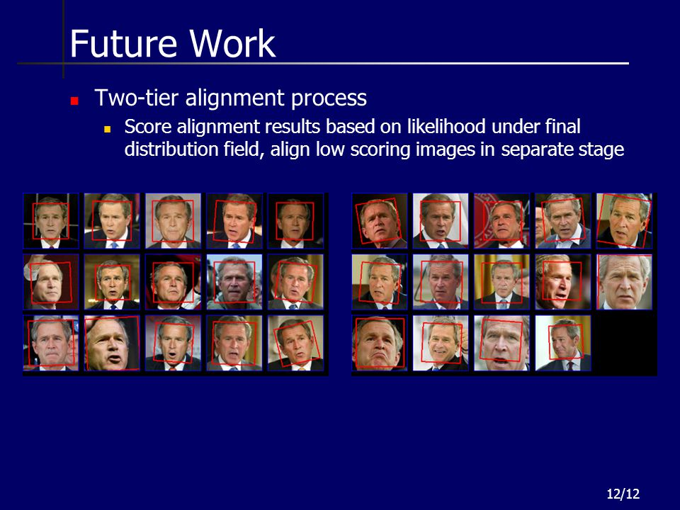 Future Work Two-tier alignment process