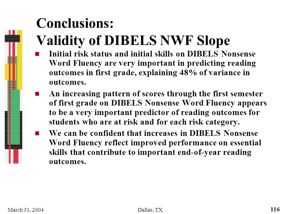 Conclusions: Validity of DIBELS NWF Slope