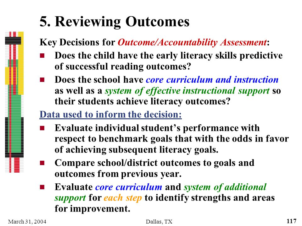 5. Reviewing Outcomes Key Decisions for Outcome/Accountability Assessment: