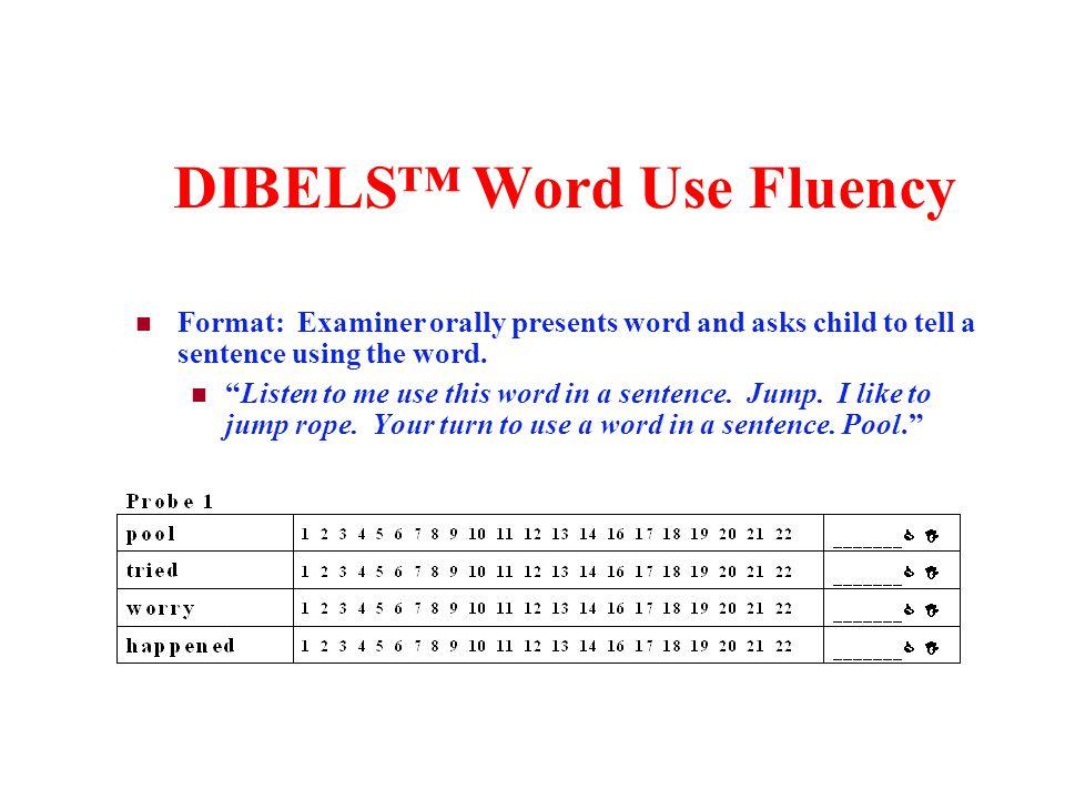 DIBELS™ Word Use Fluency