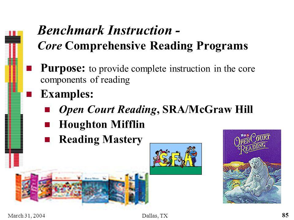 Benchmark Instruction - Core Comprehensive Reading Programs