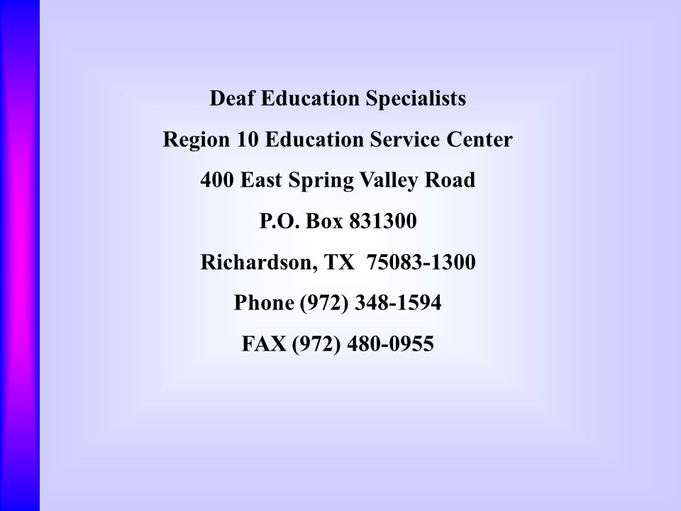 Deaf Education Specialists Region 10 Education Service Center