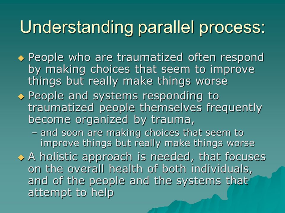 Understanding parallel process: