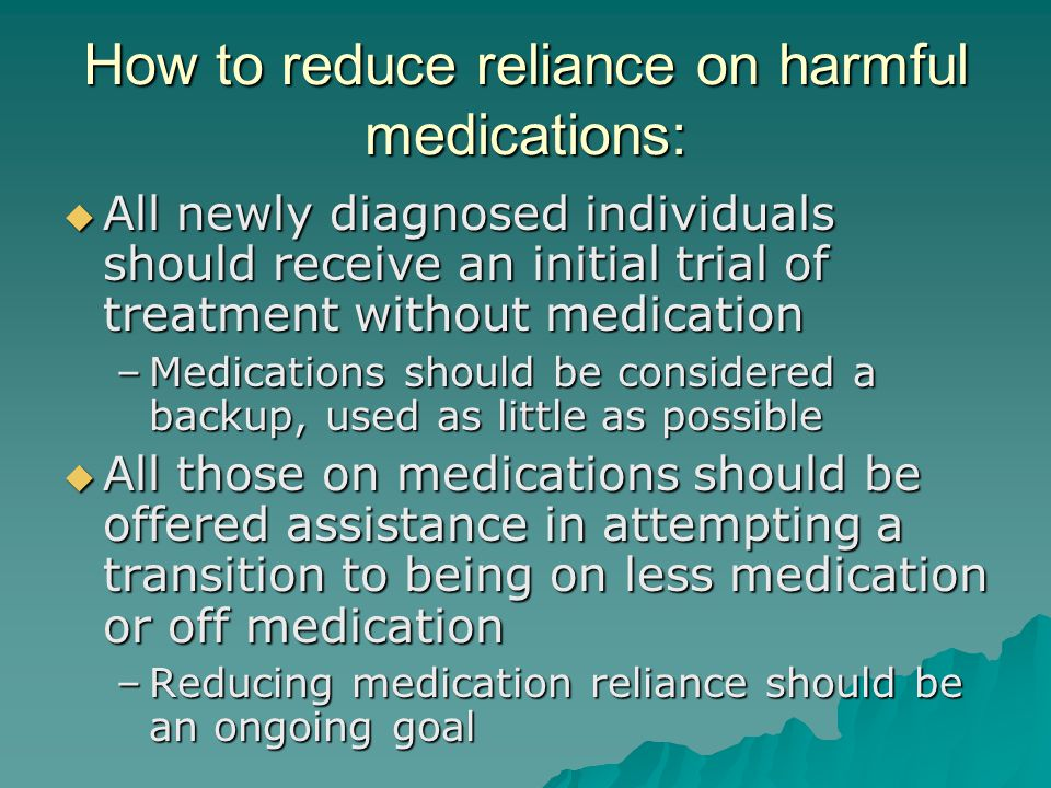 How to reduce reliance on harmful medications: