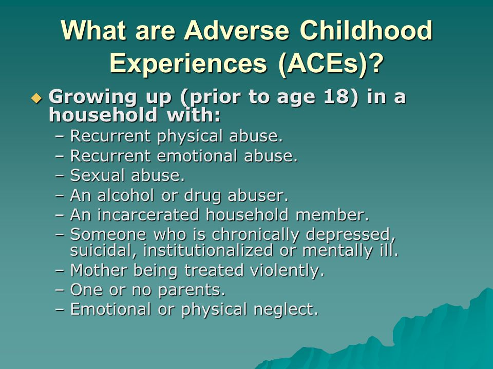 What are Adverse Childhood Experiences (ACEs)