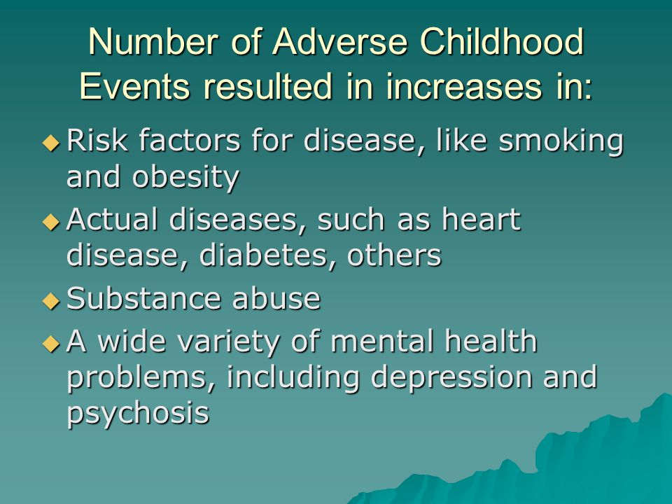 Number of Adverse Childhood Events resulted in increases in: